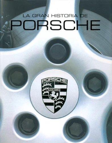 La Gran Historia De Porsche