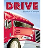 img - for [ DRIVE ] By Clement, Nathan ( Author) 2013 [ Paperback ] book / textbook / text book