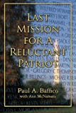 img - for Last Mission for A Reluctant Patriot book / textbook / text book