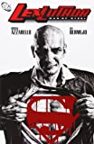 Lex Luthor: Man of Steel (Superman) (1401204546) by Brian Azzarello