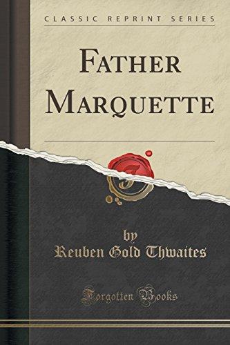 Father Marquette (Classic Reprint)