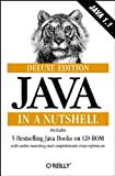 Java in a Nutshell, Deluxe Edition (In a Nutshell (O'Reilly)) (1565923049) by Flanagan, David