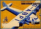 Vintage Fine Art Aviation & Travel TRANS-AFRICAN SERVICE with IMPERIAL AIRWAYS Egypt ANGOLA Sudan UGANDA Kenya Colony TANGANYIKA TERRITORY Union of South Africa c1932 Reproduction Poster on A3 200gsm Soft-Satin-Finish Art Card