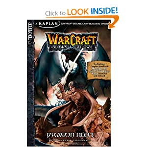 Warcraft: Dragon Hunt, Volume 1: Kaplan SAT ACT Vocabulary-Building Manga (Warcraft: Sunwell Trilogy) (v. 1) by Richard A. Knaak and Jae-Hwan Kim