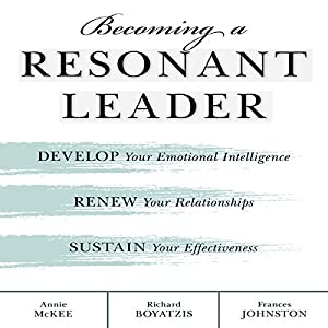 Becoming a Resonant Leader Audiobook