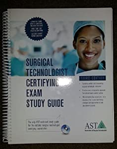 ast surgical technologist certifying exam study guide ...