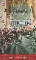 Jeunes filles en fleurs, Tome 2 : L'héritière