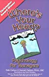 Where's Your Head?: Psychology for Teenagers