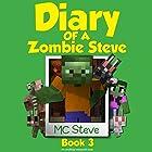Diary of a Minecraft Zombie Steve Book 3: Lost Temple: An Unofficial Minecraft Diary, Book 3 Hörbuch von  MC Steve Gesprochen von:  MC Steve