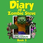 Diary of a Minecraft Zombie Steve Book 3: Lost Temple: An Unofficial Minecraft Diary, Book 3 |  MC Steve