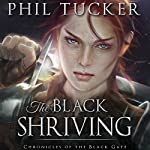 The Black Shriving   Phil Tucker