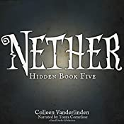 Nether: Hidden Book Five | Colleen Vanderlinden