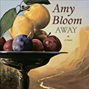 Away | [Amy Bloom]