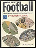 The story of football (Landmark giant, 9) (0394916794) by Robert Leckie