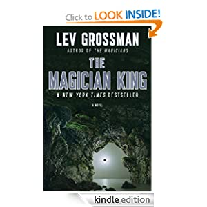 The Magician King: A Novel Lev Grossman