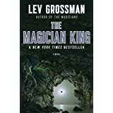 The Magician King: A Novel (The Magicians)