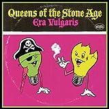 """Era Vulgarisvon """"Queens Of The Stone Age"""""""