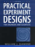 img - for Practical Experiment Designs: for Engineers and Scientists book / textbook / text book