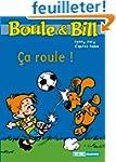 Boule et Bill, Tome 5 : Ca roule !
