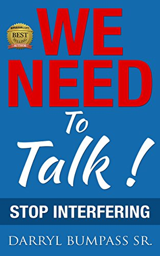 We Need To Talk: Stop Interfering