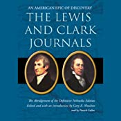 The Lewis and Clark Journals: An American Epic of Discovery | [Lewis, Clark]