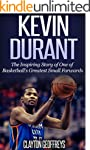 Kevin Durant: The Inspiring Story of...