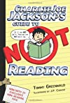 Charlie Joe Jackson&#39;s Guide to Not Reading