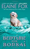 Bedtime for Bonsai (0061474649) by Fox, Elaine