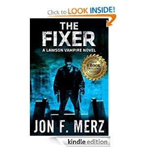 The Fixer: A Lawson Vampire Novel 1 (The Lawson Vampire Series)