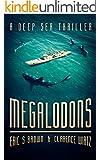 Megalodons: A Deep Sea Thriller