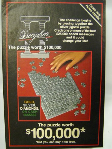 DECIPHER II The Puzzle Worth $100,000 *But you can buy it for less.