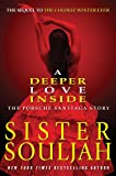 A Review of A Deeper Love Inside: The Porsche Santiaga StorybySassyDivasBookClub