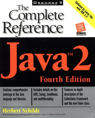 Java 2: The Complete Reference, Fourth Edition, by Herbert Schildt, Herb Schildt