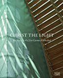 Karla Britton The Cathedral of Christ the Light: The Making of a 21st Century Cathedral Skidmore, Owings & Merrill LLP