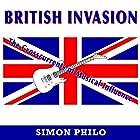 British Invasion: The Crosscurrents of Musical Influence Hörbuch von Simon Philo Gesprochen von: John N Gully