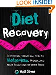 Diet Recovery: Restoring Hormonal Hea...