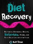 Diet Recovery: Restoring Hormonal Hea...