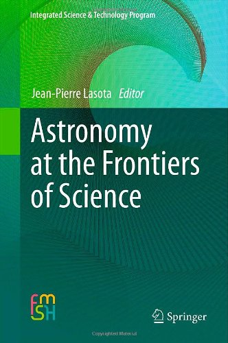 Astronomy at the Frontiers of Science (Integrated Science & Technology Program)
