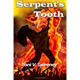 Serpent's Tooth ~ Toni V. Sweeney