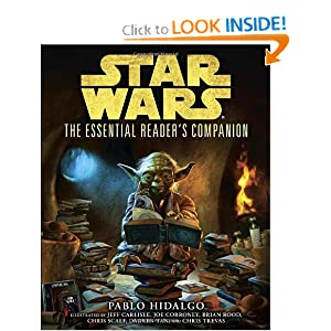 The Essential Reader's Companion (Star Wars) (Star Wars: Essential Guides) by Pablo Hidalgo, Chris Trevas, Jeff Carlisle and Brian Rood