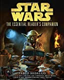 The Essential Readers Companion (Star Wars) (Star Wars: Essential Guides)