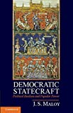 Democratic Statecraft: Political Realism and Popular Power
