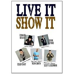 Live It, Show It