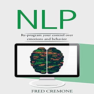 NLP: Neuro Linguistic Programming Audiobook