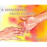 A Handshake From Heaven ~ Carol S. Bannon