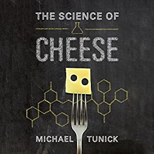 The Science of Cheese Audiobook