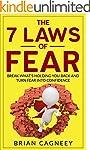Fear: The 7 Laws Of Fear: Break What'...