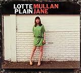 Lotte Mullan Plain Jane