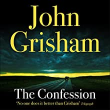 The Confession (       UNABRIDGED) by John Grisham Narrated by Scott Sowers
