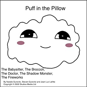 Puff in the Pillow: A 5-Story Compilation | [Natalie Gurevitz, Steven Gurevitz, Jean Luc Lafitte]